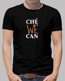 che we can