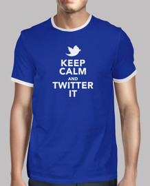 keep calm and twitter it