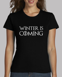 Camiseta chica winter is coming