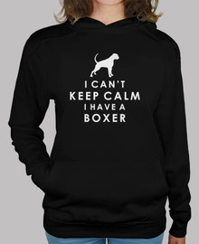 I can't keep calm I have a boxer - Sudadera chica