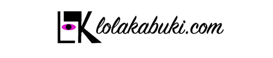 Lolakabuki