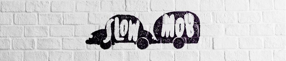 slowmob
